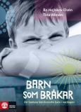 Bokomslag för Barn som bråkar - att hantera känslostarka barn i vardagen