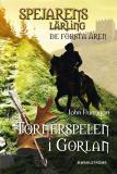 Omslagsbild för Spejarens lärling: De första åren 1 - Tornerspelen i Gorlan