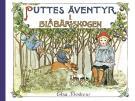 Cover for Puttes äventyr i blåbärsskogen : Ritade och berättade
