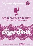 Cover for När var tar sin : Tjuvskyttekungen