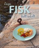 Bokomslag för Laga fisk, helt enkelt