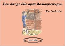 Cover for Den busiga lilla apan, Boulognskogen