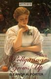 Cover for Pollyanna Grows Up