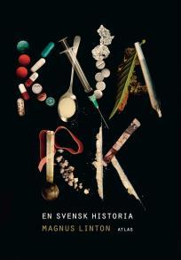 Cover for Knark - en svensk historia