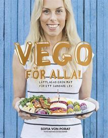 Omslagsbild för Vego för alla! : Lättlagad grön mat för ett sundare liv
