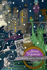 Cover for Anna Tizianna - På viktigt uppdrag i New York