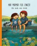 Omslagsbild för När mormor fick cancer : en bok om livet