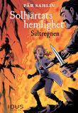 Omslagsbild för Solhjärtats hemlighet - Saltregnen