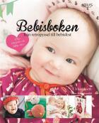 Omslagsbild för Bebisboken : från retropyssel till bebisfest