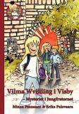 Cover for Vilma Wvilding i Visby : mysteriet i Jungfrutornet