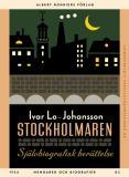 Cover for Stockholmaren : Självbiografisk berättelse