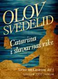 Bokomslag för Catarina i slavarnas rike : En historisk roman