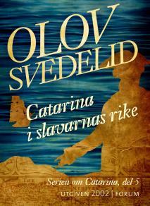Cover for Catarina i slavarnas rike : En historisk roman