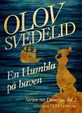 Bokomslag för En Humbla på haven : En historisk roman