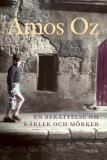 Bokomslag för En berättelse om kärlek och mörker