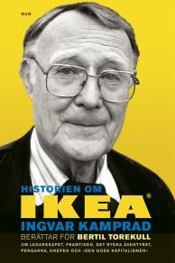 Cover for Historien om IKEA : Ingvar Kamprad berättar för Bertil Torekull