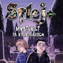 Cover for SPLEJ 1: Mysteriet på kyrkogården