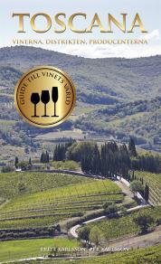 Cover for Toscana : vinerna, distrikten, producenterna