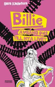 Omslagsbild för Billie. Avgång 9:42 till nya livet