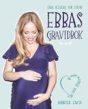 Bokomslag för Ebbas gravidbok : 9 månader av längtan, lycka och cravings