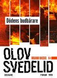 Omslagsbild för Dödens budbärare : En Roland Hassel-thriller