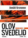 Omslagsbild för Anmäld försvunnen : En Roland Hassel-thriller