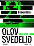 Omslagsbild för Beskyddarna : En Roland Hassel-thriller