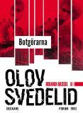 Omslagsbild för Botgörarna : En Roland Hassel-thriller