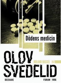 Omslagsbild för Dödens medicin : En Roland Hassel-thriller
