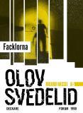Omslagsbild för Facklorna : En Roland Hassel-thriller