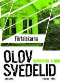 Omslagsbild för Förfalskarna : En Roland Hassel-thriller