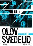 Omslagsbild för Glitter : En Roland Hassel-thriller