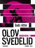 Omslagsbild för Guds Rötter : En Roland Hassel-thriller