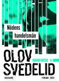 Omslagsbild för Nödens handelsmän : En Roland Hassel-thriller