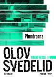 Bokomslag för Plundrarna : En Roland Hassel-thriller