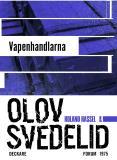 Omslagsbild för Vapenhandlarna : En Roland Hassel-thriller