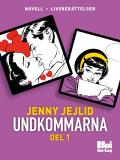 Cover for Undkommarna. Del 1