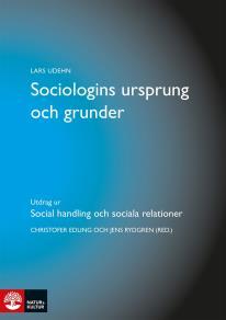 Cover for Sociologins ursprung och grunder