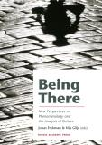 Cover for Being there : new perspectives on phenomenology and the analysis of culture