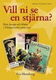 Cover for Vill ni se en stjärna : kön, kropp och kläder i Filmjournalen 1919-1953
