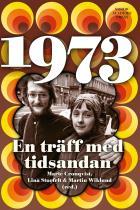 Omslagsbild för 1973: En träff med tidsandan