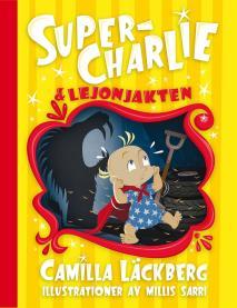Omslagsbild för Super-Charlie och lejonjakten