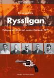 Bokomslag för Ryssligan : flyktingarna från öst och morden i Bollstanäs 1919
