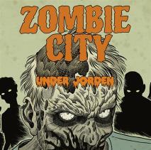 Cover for Zombie city 3: Under jorden