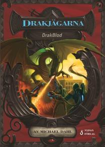 Cover for DrakBlod: Dragjägarna