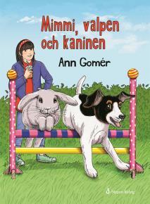 Cover for Mimmi, valpen och kaninen