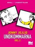 Cover for Undkommarna. Del 2