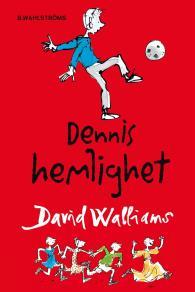 Cover for Dennis hemlighet