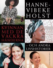 Omslagsbild för Kvinnan med de vackra händerna : Och andra livshistorier
