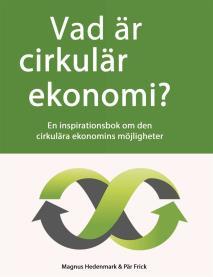 Cover for Vad är cirkulär ekonomi?